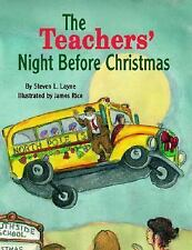 Teachers' Night Before Christmas, The (The Night Before Christmas Series) Layne
