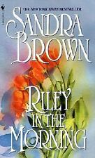 Riley in the Morning by Sandra Brown (2001, Hardcover)