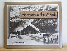 At Home in the Woods: A Stehekin Family History 2011 Barnhart Washington WA