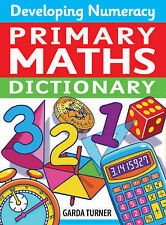 Developing Numeracy: Primary Maths Dictionary Key Stage 2 Concise-ExLibrary