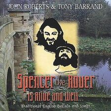 John Roberts & Tony Barrand - Spencer the Rover is Alive and Well Folk Music CD