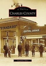 Charles County   (MD)  (Images  of  America)