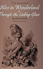 Alice in Wonderland and Through the Looking Glass by Lewis Carroll (2014,...