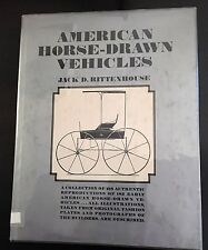 American Horse-Drawn Vehicles by Jack D. Rittenhouse