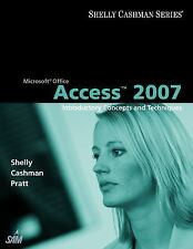Microsoft Office Access 2007: Introductory Concepts and Techniques (Available Ti