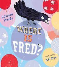 Where Is Fred? by Edward Hardy (2013, Paperback)