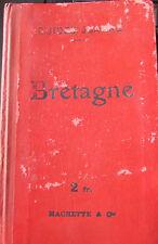 Guide  Diamant - Joanne Bretagne - 1909 avec cartes et plans