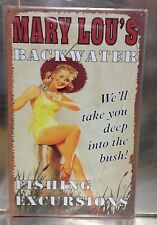 "10 1/16"" X 16"" TIN SIGN MARY LOU'S BACKWATER FISHING EXCURSIONS METAL SIGN NEW"