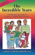 The Incredible Years: A Trouble-Shooting Guide for Parents of Children Aged 2-8