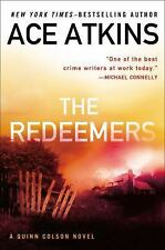The Redeemers (A Quinn Colson Novel), Atkins, Ace, Good Book