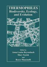 Thermophiles: Biodiversity, Ecology, and Evolution : Biodiversity, Ecology,...