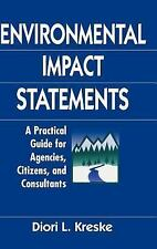 Environmental Impact Statements: A Practical Guide for Agencies, Citizens, and C