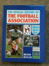 The Official History of the Football Association by Bryon Butler (Hardback)