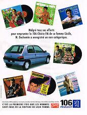 PUBLICITE ADVERTISING 104 1995  PEUGEOT 106 série CHERIE FM  MR DUCHEMIN