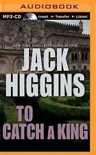 To Catch a King by Jack Higgins (2014, MP3 CD, Unabridged)