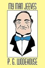 My Man Jeeves by P. G. Wodehouse (2007, Paperback)