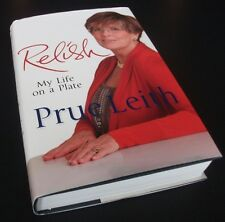 Prue Leith: RELISH: MY LIFE ON A PLATE. Quercus, 2012. HB/DJ 1/2 Autobiography.