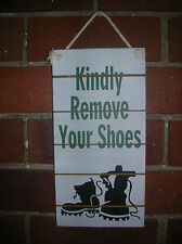 WOODEN WALL SIGN KINDLY REMOVE YOUR SHOES