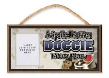 A Spoiled Rotten Doggie Lives Here Dog Sign w/ Clear Photo Pocket