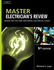 Master Electrician's Review : Based on the 2005 National Electric Code by...