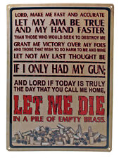 """""""Lord Make Me Fast"""" Tin Sign 2nd Amend Gunsmith Tactical Security Security Sign*"""