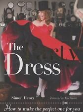 Party Dress : How to Make the Perfect One for You by Simon Cook and Simon Henry…