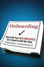 Onboarding: How to Get Your New Employees Up to Speed in Half the Time, Vonnegut