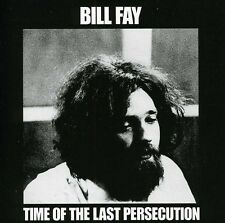 Bill Fay - Time of the Last Persecution [New CD]