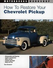 Motorbooks Workshop: How to Restore Your Chevrolet Pickup by Tom Brownell (2004…