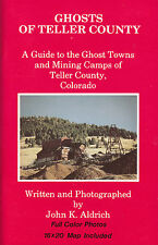 Ghosts of Teller County Mining Gold Silver History Book