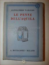 Alessandro Varaldo, LE PENNE DELL'AQUILA 1932 Libri Azzurri Mondadori Romanzo