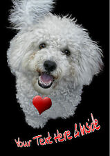 PERSONALISED BICHON FRISE DOG VALENTINE MOTHERS DAY ANY OCCASION CARD + Insert