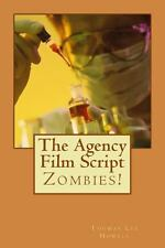 The Agency : Zombies! by Thomas Howell (2013, Paperback)