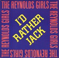 """THE REYNOLDS GIRLS i'd rather jack/instrumental PWL 25 uk pwl 1989 7"""" PS EX/EX"""