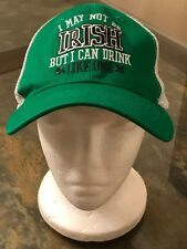 "Hat ""I May Not Be IRISH But I Can Drink Like One"" Cap"