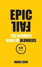 Epic Fail: The Ultimate Book of Blunders