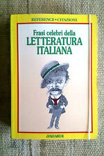 Frasi celebri della letteratura italiana - Vallardi editore libro tascabile
