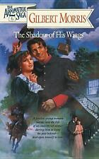 The Shadow of His Wings Vol. 6 by Gilbert Morris (1994, Paperback)