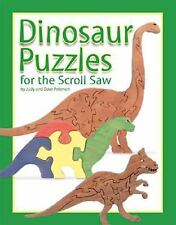 Dinosaur Puzzles for the Scroll Saw: 30 Amazing Patterns for Kids of All Ages, P