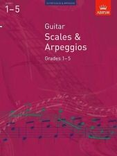 Good, Guitar Scales and Arpeggios, Grades 1-5 (ABRSM Scales & Arpeggios), ABRSM,