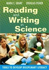 Reading and Writing in Science: Tools to Develop Disciplinary Literacy, , Good B