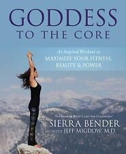 Goddess to the Core: An Inspired Workout to Maximize Your Fitness, Bea-ExLibrary