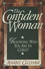 The Confident Woman Gillham, Anabel Paperback