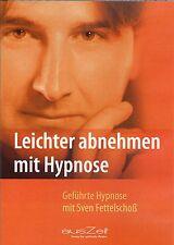 LEICHTER ABNEHMEN MIT HYPNOSE - CD mit Sven Fettelschoß - AusZeit Verlag NEU OVP