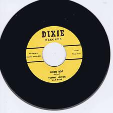 TOMMY NELSON - HOBO BOP / HONEY MOON BLUES (killer guitar Dixie label ROCKABILLY