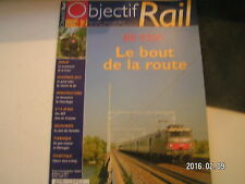 ** Objectif rail n°42 BB 9200 Le bout de la route / Furka 2010 / Furka 1981