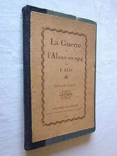 LA GUERRE et L'ALSACE EN 1914 par E. RISS 1919