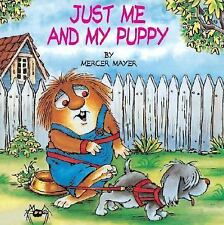 Just Me and My Puppy (A Little Critter Book) Mayer, Mercer Paperback