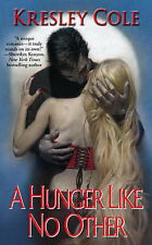 Hunger Like No Other (Immortals After Dark, Book 1) Kresley Cole Very Good Book