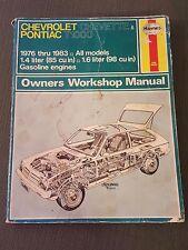 Haynes Repair Manual #449 Chevrolet Chevette & Pontiac T1000 1976 thru 1983